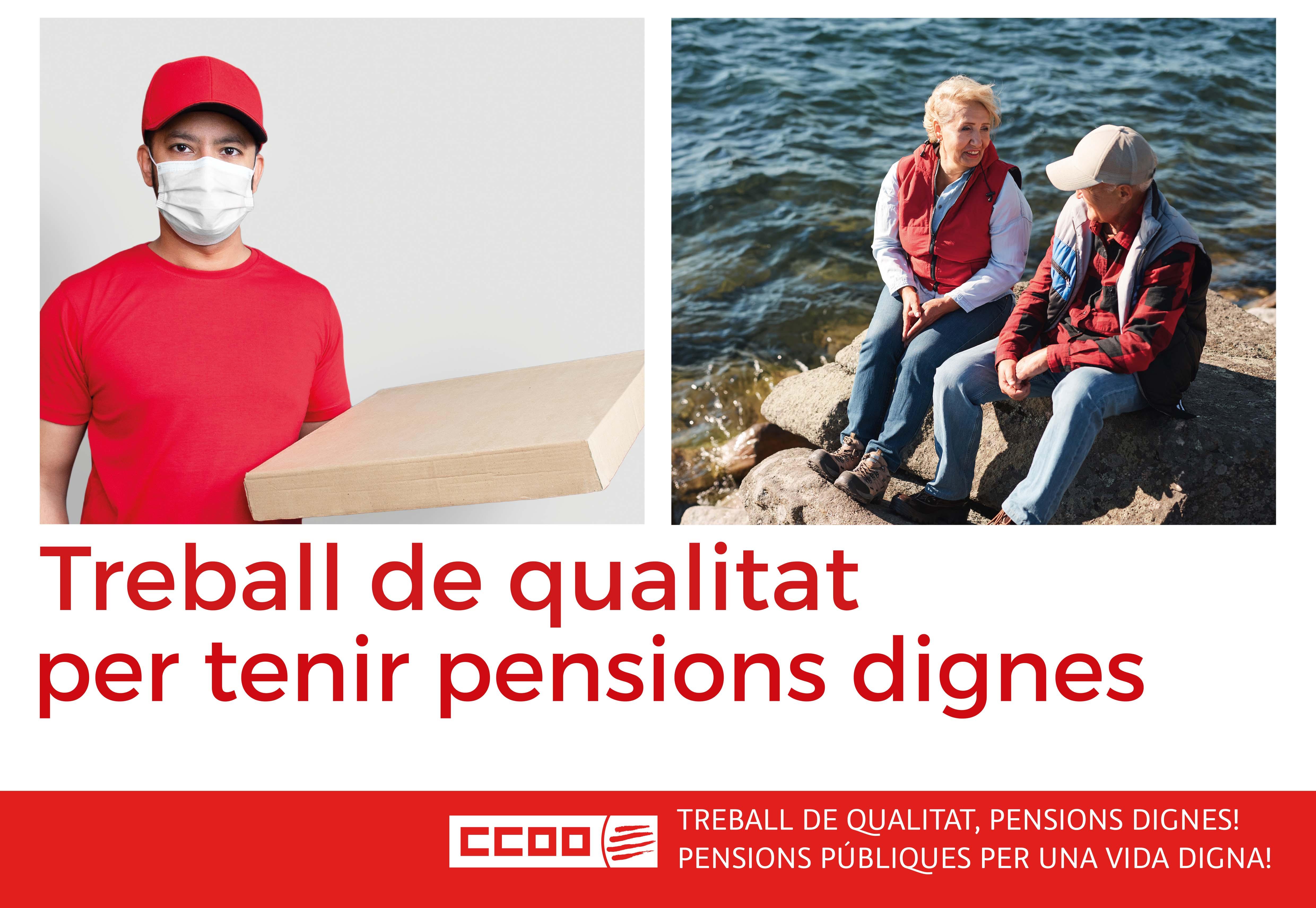 Treball de qualitat per tenir pensions dignes