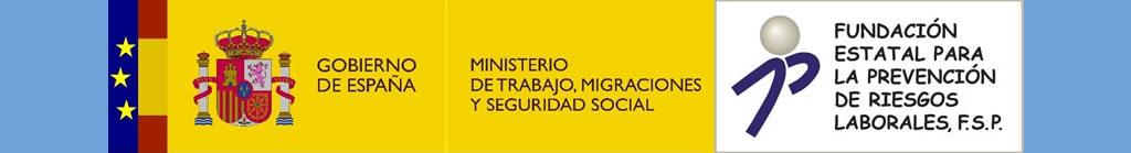 Ministerio de Empleo y Seguridad Social. Fundación Estatal para la Prevención de Riesgos Laborales.