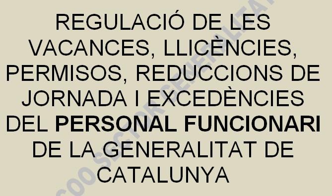 http://www.ccoo.cat/pdf_documents/generalitat_informa/WEB/permisosf12.2014.pdf