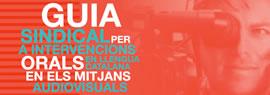 Guia sindical per a intervencions orals en llengua catalana en els mitjans audiovisuals