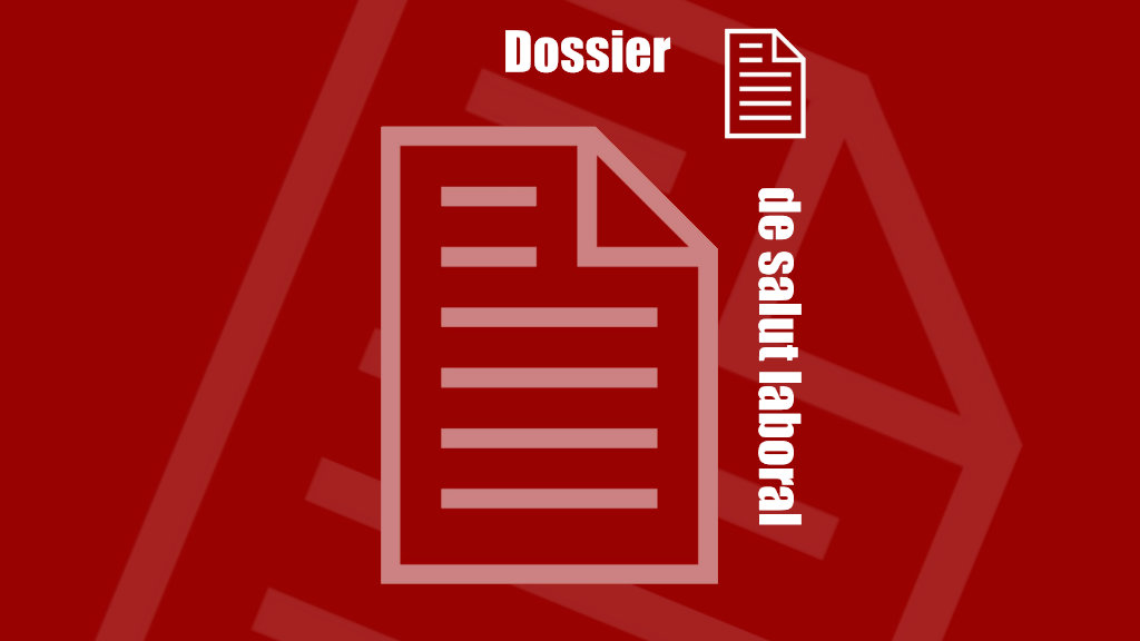 Dossier de Salut Laboral dels Papers Sindicals