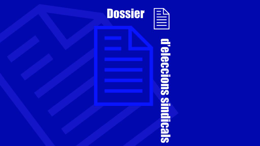 Dossier d'Eleccions Sindicals dels Papers Sindicals