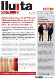 Lluita digital 372. Acord per prorrogar els ERTO fins al 30 de setembre, el qual posa fi a la incertesa i beneficia centenars de milers de persones treballadores
